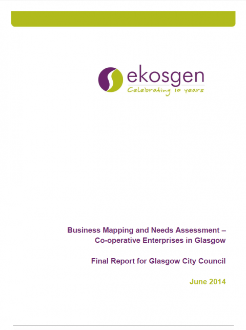 Glasgow: Business mapping and needs assessment of co-operative enterprises in Glasgow