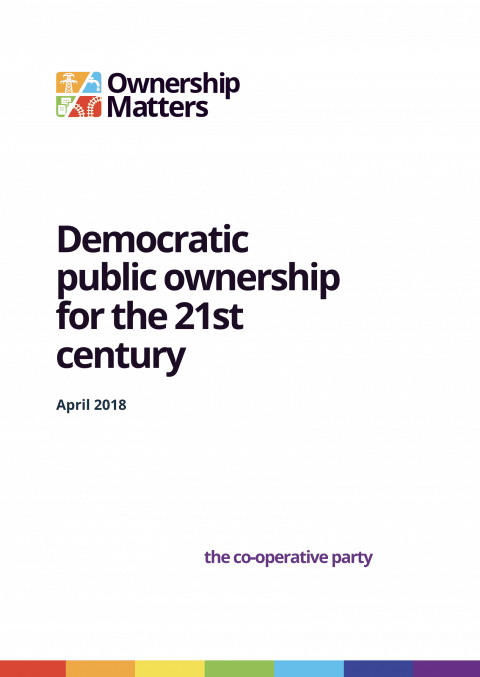 Co-operative Party: Democratic Public Ownership for the 21st Century