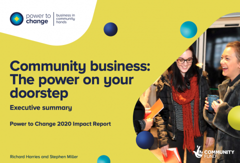 Community business: The power on your doorstep - Power to Change